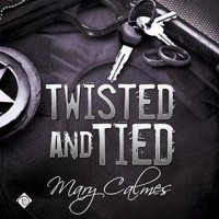 Twisted and Tied - Mary Calmes, Tristan James
