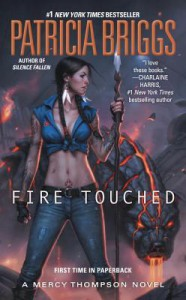 Fire Touched (A Mercy Thompson Novel) - Patricia Briggs