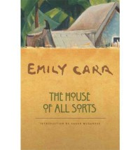 The House of All Sorts (Paperback) - Common - Introduction by Susan Musgrave By (author) Emily Carr
