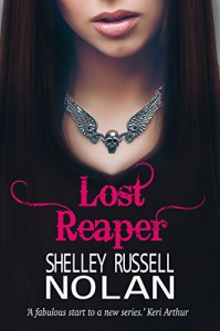 Lost Reaper (The Reaper Series Book 1) - Shelley Russell Nolan