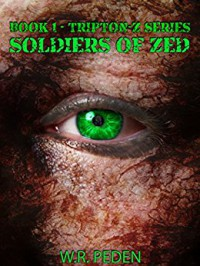 Soldiers of ZED: Book 1 - Tripton-Z Series - Margaret Sayers Peden, Society Of Photo-Optical Instrumentation, Southern Flavors Publications