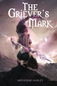 The Griever's Mark (Volume 1) by Katherine Hurley (2014-11-11) - Katherine Hurley;