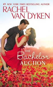 The Bachelor Auction - Rachel Van Dyken