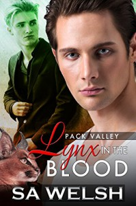 Lynx in the Blood (Pack Valley Book 2) - SA Welsh