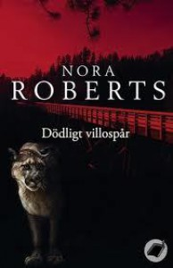 Dödligt villospår - Nora Roberts
