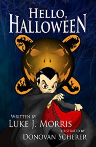 Hello, Halloween - Luke J. Morris, Donovan Scherer
