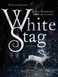 White Stag - Kara Barbieri
