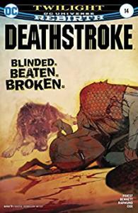 Deathstroke (2016-) #14 - Christopher Priest, Jeromy Cox, Bill Sienkiewicz, Norm Rapmund, Joe Bennett
