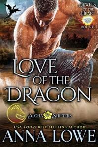 Love of the Dragon - Anna Lowe
