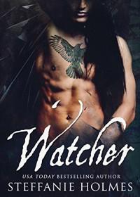 Watcher: A raven paranormal romance (Crookshollow ravens Book 1) - Steffanie Holmes