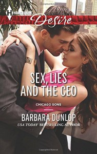 Sex, Lies and the CEO (Chicago Sons) - Barbara Dunlop