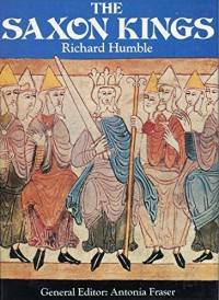 The Saxon Kings - Richard Humble