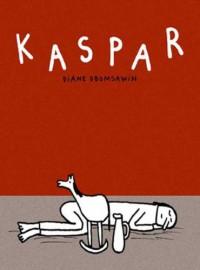 Kaspar - Diane Obomsawin