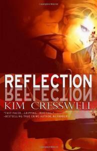 Reflection - Kim Cresswell
