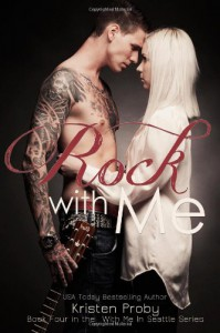 Rock With Me  - Kristen Proby