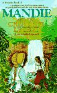 Mandie and the Cherokee Legend (Mandie, Book 2) - Lois Leppard