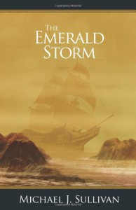 The Emerald Storm - Michael J. Sullivan