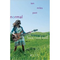 Ten Miles Past Normal - Frances O'Roark Dowell