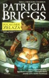 Pocałunek żelaza - Patricia Briggs