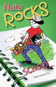Nate Rocks the School (Nate Rocks, #3) - Karen Pokras Toz