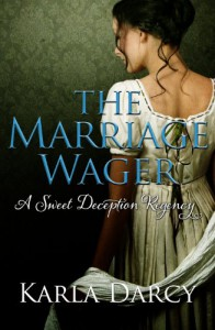 The Marriage Wager - Karla Darcy