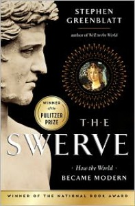 The Swerve: How the World Became Modern -