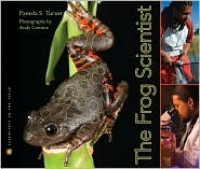 The Frog Scientist - Pamela S. Turner, Andy Comins