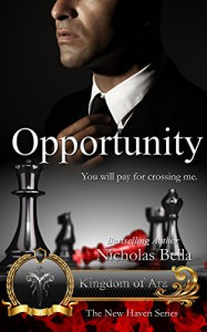 Opportunity: Kingdom of Ara: Episode Three (The New Haven Series Book 18) - Heidi Ryan, Nicholas Bella