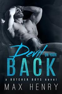 Devil on Your Back (Butcher Boys Book 2) - Max Henry, Lauren McKellar