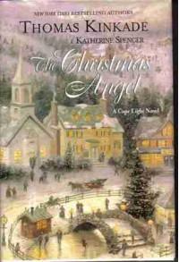 The Christmas Angel - Thomas Kinkade, Katherine Spencer