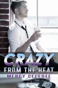 Crazy From the Heat - Mercy Celeste