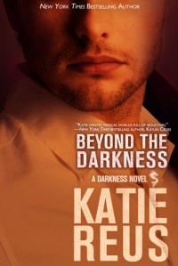 Beyond the Darkness - Katie Reus