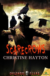 Scarecrows (Childhood Fears) - Christine Hayton