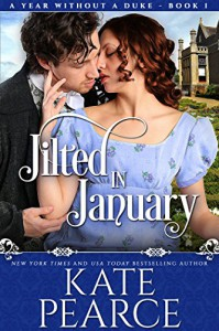 Jilted in January (A Year Without a Duke Book 1) - Kate Pearce