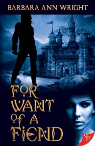 For Want of a Fiend - Barbara Ann Wright