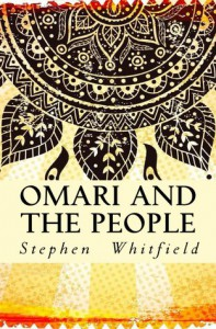 Omari and the People - Stephen Whitfield