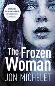 The Frozen Woman - Jon Michelet, Don Bartlett