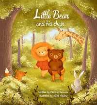 Little Bear and his Chair - Claressa Swensen
