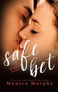 Safe Bet (The Rules Book 4) - Monica Murphy