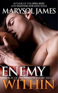Enemy Within (Unseen Enemy Book 1) - Marysol James
