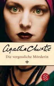 Die vergessliche Mörderin von Christie. Agatha (2006) Taschenbuch - Christie. Agatha