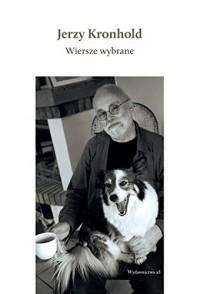 Wiersze wybrane - Jerzy Kronhold