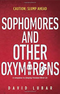 Sophomores and Other Oxymorons - David Lubar