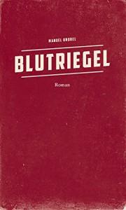 Blutriegel - Manuel Knobel