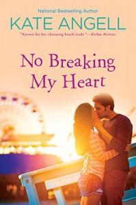 No Breaking My Heart (Barefoot William Beach) - Kate Angell