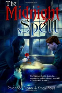 The Midnight Spell - Rhiannon Frater