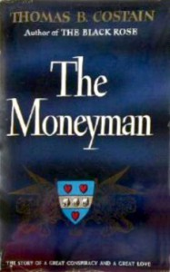 The Moneyman - Thomas B. Costain