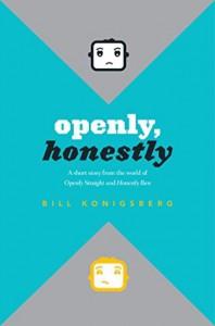 Openly, Honestly - Bill Konigsberg