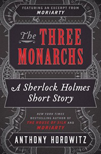 The Three Monarchs (Kindle Single) - Anthony Horowitz