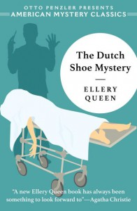 The Dutch Shoe Mystery: An Ellery Queen Mystery - Otto Penzler, Ellery Queen